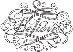 Believe | Urban Threads: Unique and Awesome Embroidery Designs