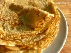 Tradičné francúzske palacinky Slovak Recipes, Czech Recipes, Ethnic Recipes, Sweet Recipes, Pancakes, Food And Drink, Cooking Recipes, Breakfast, Restaurants