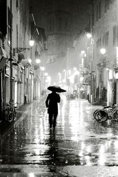 Sometimes I prefer a rainy day over a sunny one. Walk in the rain.