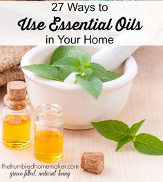 27 Ways to Use Essential Oils In your Home