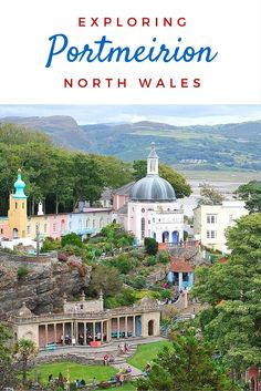 Colourful Portmeirion will make you think that you are in Italy, not North Wales! It's perfect for a fun day trip.