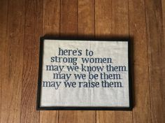 One of my favorite quotes is now available as a cross stitch! Know strong women? Are you a strong woman? Then this cross stitch is for you! -Completed Cross Stitch -Navy blue thread on silver cloth -Black plastic 8.5x11 frame  *When ordering, leave a comment with what color you want!*  -These are made to order, so please allow 3-4 weeks before they ship.  -If you have any questions, feel free to ask