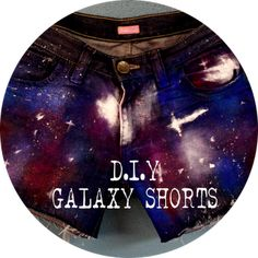 Diy - Galaxy Shorts  Come see it on my blog <3