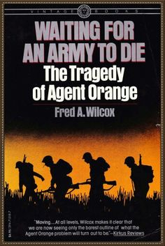 Vietnam War - Monsanto responsible for untold deaths of American Soldiers and innocent civilians. MONSANTO-POISON