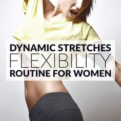 Flexibility Exercises | Dynamic Stretching Routine For Women