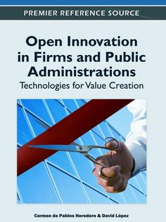 I'm selling Open Innovation in Firms and Public Administrations: Technologies for Value Creation - $95.00 #onselz
