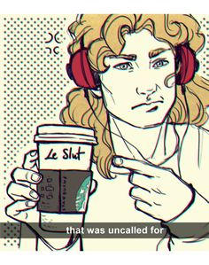Lestat does not enjoy his trip to Starbucks.<<<he's just upset because it's true