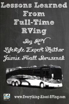 """--Lessons Learned From Full-Time RVing-- """"RVers have so many choices that people in stick-bound houses do not have"""""""