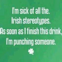 Proud to be Irish!  :)