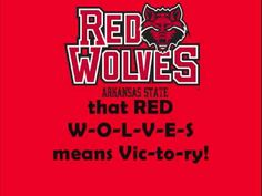 Arkansas State University Red Wolves - fight song with words - ASU Loyalty Song