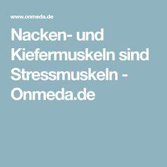 Nacken- und Kiefermuskeln sind Stressmuskeln - Onmeda.de