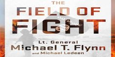 "Top News: ""USA Politics: Bestseller Book: The Field of Fight: How We Can Win the Global War Against Radical Islam And Its Allies By Michael T. Flynn"" - http://politicoscope.com/wp-content/uploads/2016/11/USA-Bestseller-Book-The-Field-of-Fight-How-We-Can-Win-the-Global-War-Against-Radical-Islam-and-Its-Allies-By-Michael-T.-Flynn-790x395.jpg - USA Bestseller Book. The Field of Fight: How We Can Win the Global War Against Radical Islam And Its Allies by Michael T. Flynn. Buy Fly"