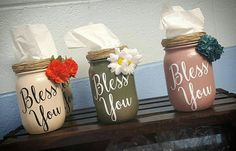 Check out this item in my Etsy shop https://www.etsy.com/listing/523972541/bless-you-tissue-holder-tissue-mason-jar