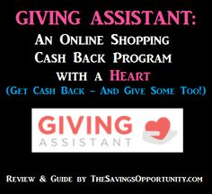 Get Cash Back AND Give Some Too with Giving Assistant - An Online Shopping Cash Back Program with a Heart