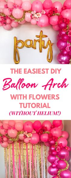 Learn how to make a pink balloon arch without helium in under two hours that your guests will love with my easy step by step tutorial. Fiesta Party Decorations, Engagement Party Decorations, Balloon Decorations, Balloon Ideas, Party Themes, Pink Balloons, Wedding Balloons, Diy Party Table, Diy Beauty Projects