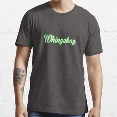 'Whingebag' T-shirt. #irishslang #cooltees #irishtshirts #words #irishgifts #allthingsirish #irishgifts #ireland #dubliners #dublinslang #dublin #whingebag #moaner #complain #whinger #whining Aggro Berlin, Victoria Beckham, Girly, Matching Couples, Boutique, Tshirt Colors, Female Models, Classic T Shirts, Shirt Designs