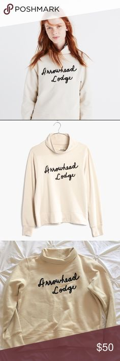 NWOT Madewell Arrowhead Lodge Pullover Super cute Madewell Arrowhead Lodge funnel neck Pullover sweatshirt. Size small and true to size, cut for a loose fit but probably wouldn't fit a medium Madewell Tops Sweatshirts & Hoodies