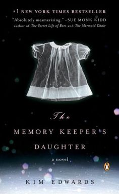 Memory Keepers Daughter.
