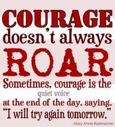 coping with cancer quotes | Courage Doesn't Always Roar