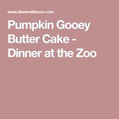 Pumpkin Gooey Butter Cake - Dinner at the Zoo