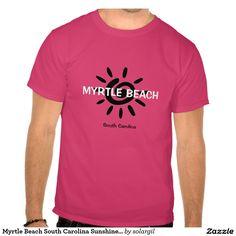 Myrtle Beach South Carolina Sunshine T Shirt