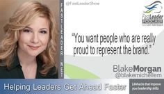 """""""You want people who are really proud to represent the brand."""" @blakemichellem @FastLeaderShow http://goo.gl/sFTAVY #leadership #custserv"""