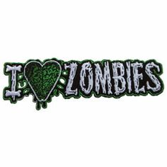 I Love Heart Zombies Patch Horror Dead Kreepsville Embroidered Iron On Applique I Love Heart, My Heart, My Love, Zombie Gear, Custom Screen Printing, Iron On Applique, Iron On Patches, Horror, Zombies