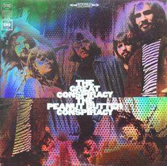 """""""The Great Conspiracy"""" (1967, Columbia) by the Peanut Butter Conspiracy.  Their second LP."""