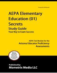 AEPA Arizona Educator Proficiency Assessment Exam Study Guide