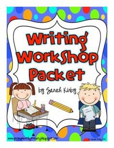 Writing Workshop Packet - Perfect for the year!