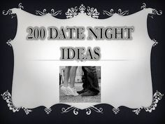 200 Date Night Ideas: okay, not an anniversary, but sometimes we all need some fresh ideas to keep it fun.