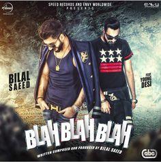 Blah Blah Blah (Bilal Saeed) Single