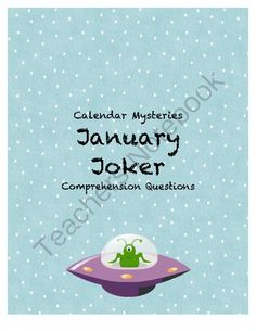 January Joker (Calendar Mysteries) comprehension questions from Eliza D's shop on TeachersNotebook.com -  (21 pages)  - Comprehension questions for calendar mysteries January Joker