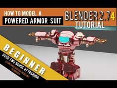 ▶ How To Model A Powered Armor Suit In Blender 2.74 - YouTube