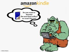 So you want to become the next best seller on Amazon Kindle? Here is the truth they don't want you to know.