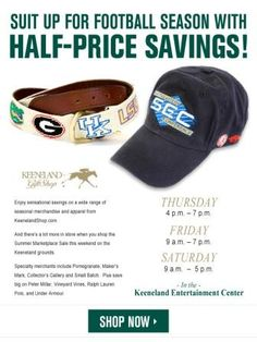 d1090ae319d44 The Annual Keeneland Summer Sale kicks off tonight from in the E-Center.  Get all kinds of discounts including half off SEC gear!