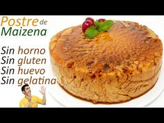 POSTRE DE MAIZENA 🍮😱 Pastel SIN HORNO, SIN HUEVO, SIN GLUTEN, SIN GELATINA🍮😱 - YouTube Doctor Cake, Decadent Cakes, No Bake Pies, Sin Gluten, Biscotti, Cake Recipes, Food And Drink, Easy Meals, Snacks