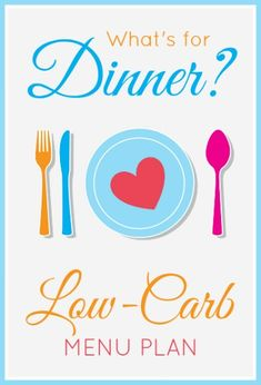 Menu plan ideas for a low-carb diet. The recipes are also diabetic-friendly! FrugalLivingNW.com