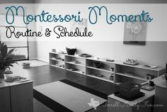 Montessori Moments Series - Routine and schedule
