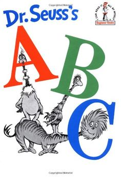 Dr. Seuss's ABC  (Beginner Books, I Can Read It All By Myself) by Dr. Seuss,http://www.amazon.com/dp/0394800303/ref=cm_sw_r_pi_dp_StNctb1FQNM59393