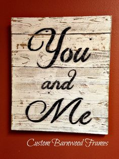 custom barnwood frames sign you and me small 2000 http