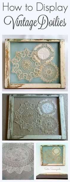 This is the BEST way to display your grandmother's vintage crocheted doilies- gorgeously shabby chic, they are stitched to screen that has been attached to an antique salvaged window frame. A stunning repurpose and relatively simply DIY craft project anyone can do! #SadieSeasongoods www.sadieseasongoods.com Shabby Chic Decorating, Shabby Chic Art, Simply Shabby Chic, Shabby Chic Crafts, Shabby Chic Interiors, Shabby Chic Hutch, Decorating Tips, Shabby Chic Homes, Shabby Chic Kitchen