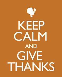 Happy Thanksgiving Keep Calm and Give Thanks Sign