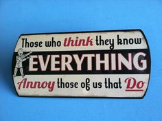 Those Who Think They Know Metal Sign Garage Shop Man Cave Art   eBay