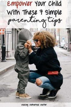Empower Your Child With These 7 Simple Parenting Tips. Parenting tips gleamed from the book Loving Our Kids on Purpose: Making a Heart-To-Heart Connection. This has been one of the best parenting books I have read. It challenged me to compare how I was raised to the kind of parent I want to be.