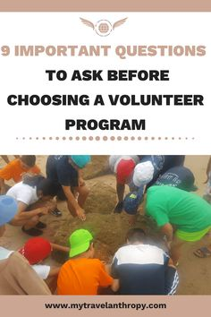 9 Important Questions to Ask Before Choosing a Volunteer Program. Volunteering a… 9 Important questions to ask before choosing a volunteer program. Volunteer work and work abroad. These travel tips will make you so much easier! My travel ethic Volunteer Programs, Volunteer Work, Volunteer Abroad, Volunteer Trips, Volunteer Tourism, Volunteer Ideas, Ways To Travel, Work Travel, Asia Travel