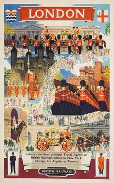 British Rail Travel Poster London 1950 #london #travel #uk #united #kingdom #england #great #britain #vintage #travel #poster #changing #guard #buckingham #palace #tower #london
