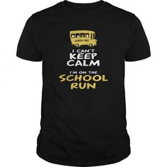 Keep Calm School Run*** LIMITED TIME ONLY. ORDER NOW if you like, Item Not Sold Anywhere Else. Thank you! #Aviation #Friendship #Girlfriend #Victory #Youth
