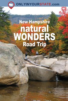 Travel | New Hampshire | Attractions | Sites | Unique | Places To Go | Natural Wonders | Road Trip | Site Seeing