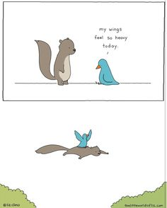 ©Liz Climo - lizclimo.tumblr.com Make Me Happy, Make Me Smile, Cosmic Comics, Furry Art, Pretty Cool, Squirrel, Feelings, Drawings